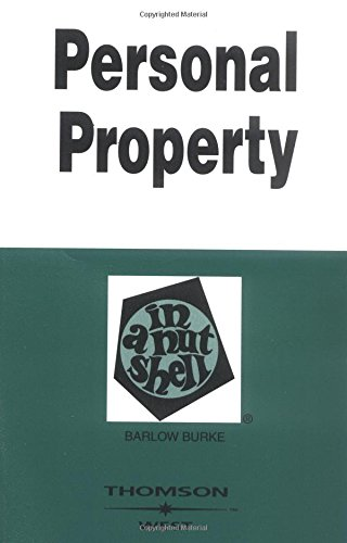 Personal Property in a Nutshell (Nutshells)