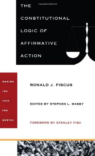 The Constitutional Logic of Affirmative Action