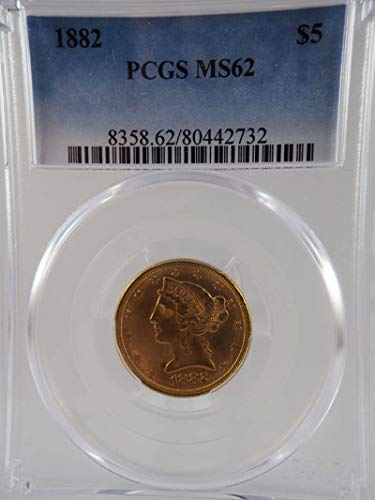 1882 P $5 Liberty Gold Half Eagle Gold (Pre-1933) MS 62 PCGS