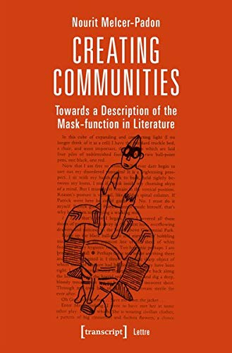 Creating Communities: Towards a Description of the Mask-Function in Literature