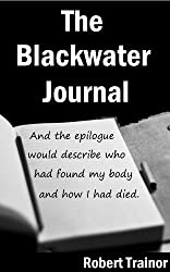 THE BLACKWATER JOURNAL (English Edition)