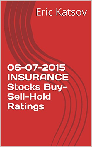 06-07-2015 INSURANCE   Stocks Buy-Sell-Hold Ratings (Buy-Sell-Hold+stocks iPhone app) Pdf