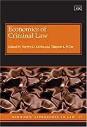 Economics of Criminal Law (Economic Approaches to Law Series)