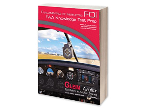 Gleim - Fundamentals Of Instructing FAA Knowledge Test