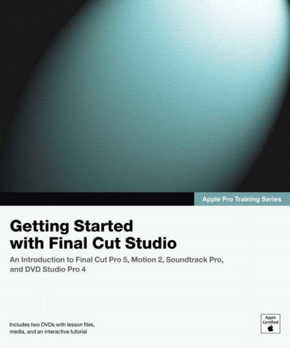 Apple Pro Training Series: Getting Started with Final Cut Studio