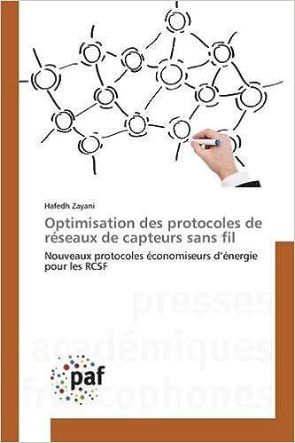Lire un Optimisation Des Protocoles de Reseaux de Capteurs Sans Fil epub pdf