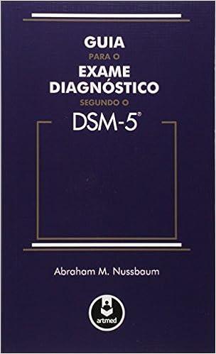 Book Guia Para o Exame Diagnostico Segundo o DSM-5 (Em Portuguese do Brasil)