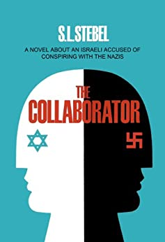 The Collaborator by [Stebel, S.L.]