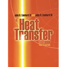 A Heat Transfer Textbook: Fourth Edition (Dover Civil and Mechanical Engineering)