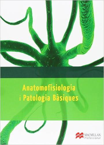 Anatomofisiologia I Patologia Basique 13 por Carlos Galindo Carrión epub