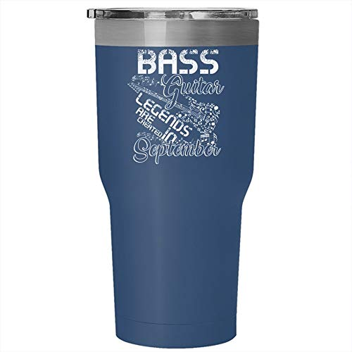 Christmas Mug, Bass Guitar Legends Are Created In September Tumbler 30 oz Stainless Steel, Born In September Travel Mug (Tumbler - Blue) -