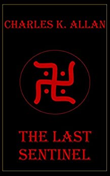 The Last Sentinel (Tales from the Andamans Book 1) by [Allan, Charles K.]