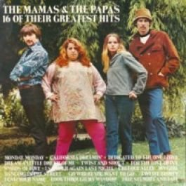 Mamas & The Papas, The - 16 Of Their Greatest Hits - MCA Records - 250 444-1 (16 Greatest Hits Mamas And The Papas)