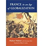 img - for France in an Age of Globalization (Paperback) - Common book / textbook / text book