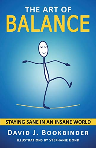 Pdf Business The Art of Balance: Staying Sane in an Insane World