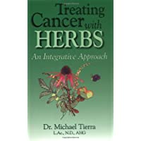 Treating Cancer with Herbs: An Integrative Approach