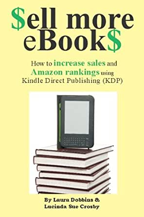 Sell More eBookS: How to increase sales and Amazon