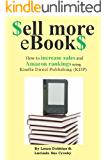 Sell More eBookS - How to increase sales and Amazon rankings using Kindle Direct Publishing