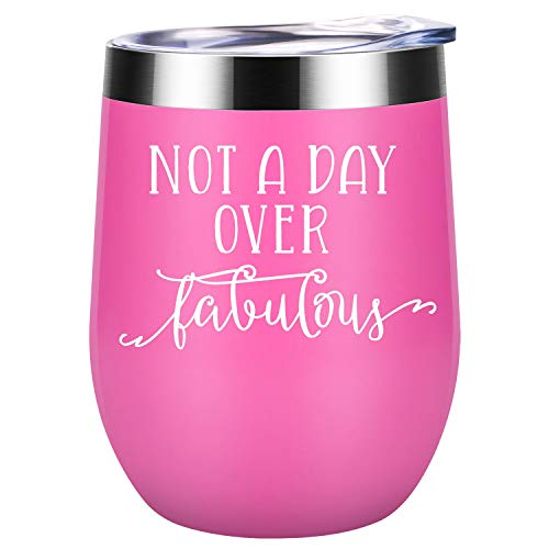 Not a Day Over Fabulous Wine Tumbler - 9 Colors
