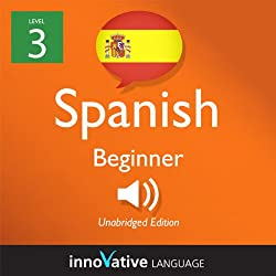 Learn Spanish with Innovative Language's Proven Language System - Level 3: Beginner Spanish