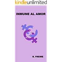 Inmune al amor (Spanish Edition) book cover