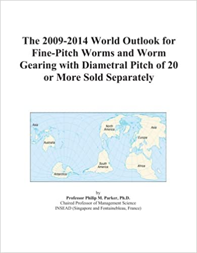 The 2009-2014 World Outlook for Fine-Pitch Worms and Worm