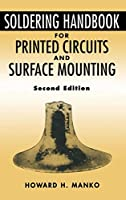 Soldering Handbook For Printed Circuits and Surface Mounting (Electrical Engineering)