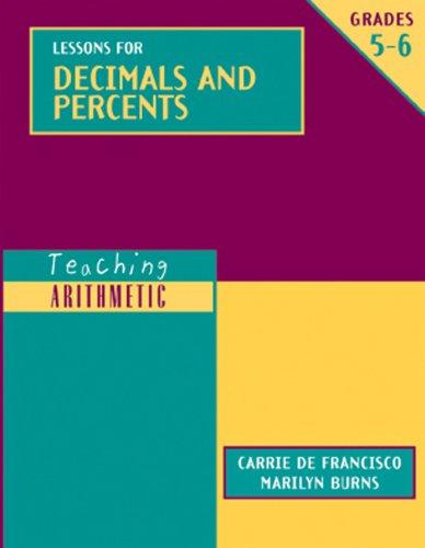 Teaching Arithmetic: Lessons For Decimals And Percents, Grades 5-6