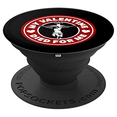 God Jesus Valentine Christian Faith Bible Gift Quote - PopSockets Grip and Stand for Phones and Tablets