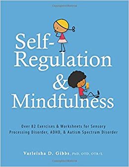 image relating to Printable Activities for Kids With Adhd named Self-Law and Mindfulness: Earlier mentioned 82 Routines