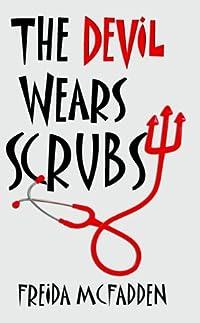 The Devil Wears Scrubs by Freida McFadden ebook deal