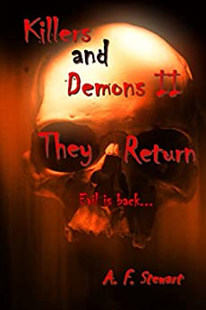 Killers and Demons II: They Return by [Stewart, A. F.]