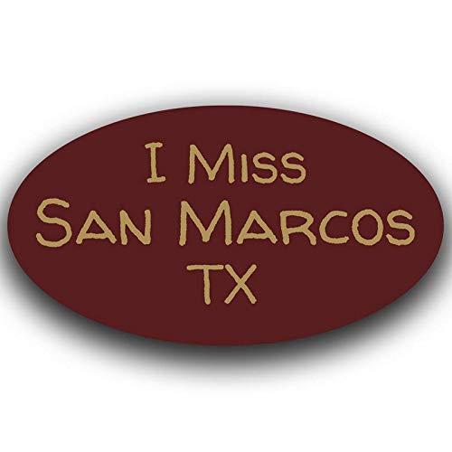 More Shiz I Miss San Marcos Texas Decal Sticker Travel Car Truck Van Bumper Window Laptop Cup Wall - One 5.5 Inch Decal - MKS0524 (Texas San Marcos)