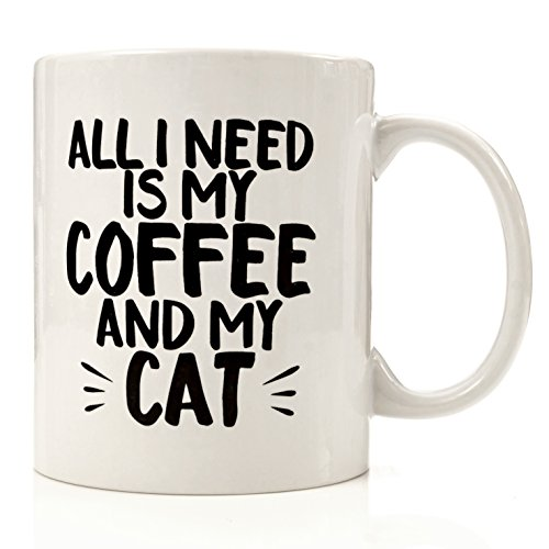 All I Need is Coffee and My CAT Mug by Eitly - 11oz