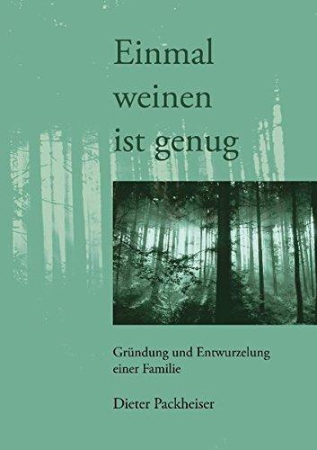 Read Online Einmal Weinen Ist Genug (German Edition) pdf
