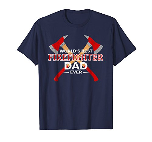 (Mens World's Best Firefighter Dad Ever T-Shirt Father's Day Gift 2XL Navy)