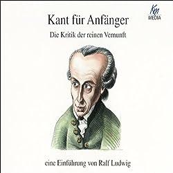Kant für Anfänger. Die Kritik der reinen Vernunft