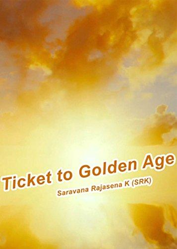 Ticket to Golden Age (Spiritual Book 1)