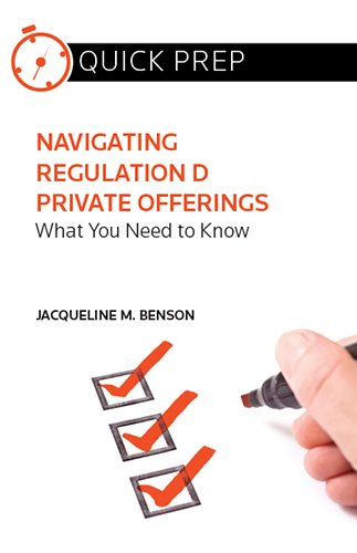 Pdf Law Navigating Regulation D Private Offerings: What You Need to Know (Quick Prep)