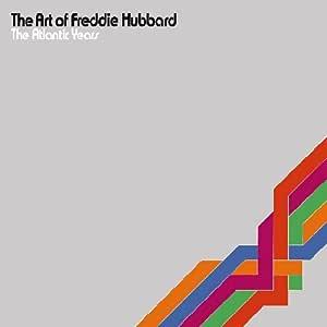 The Art Of Freddie Hubbard