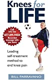 Knees For Life: Leading Self-Treatment Method To End Knee Pain