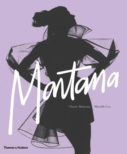 Claude Montana: Fashion Radical (Montana Fashion)