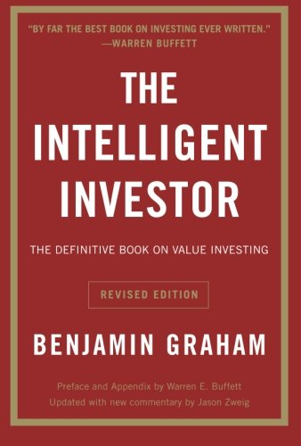 The Intelligent Investor: The Definitive Book on Value Investing. A Book of Practical Counsel (Re…