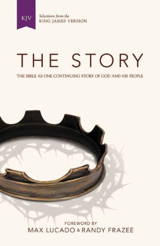 KJV, The Story, Hardcover: The Bible as One Continuing Story of God and His People