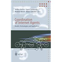 Coordination of Internet Agents: Models, Technologies, and Applications