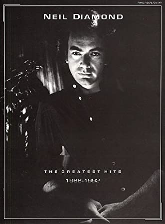 Neil Diamond: The Greatest Hits 1966-1992. Sheet Music for Piano ...