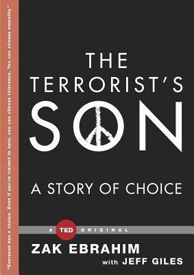 The Terrorist's Son : A Story of Choice(Hardback) - 2014 Edition