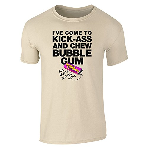 Pop Threads I've Come to Chew Bubble Gum and Kick Ass Sand L Short Sleeve T-Shirt