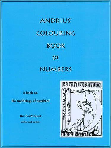 Andrius\' Colouring Book of Numbers: Rev. Paul V Beyerl, Rev. Paul V ...