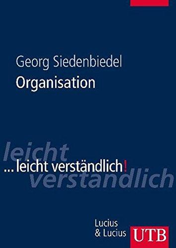 Organisation: ...leicht verständlich (UTB L (Large-Format))